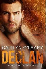 Declan (Shadow Alliance Book 1) Kindle Edition
