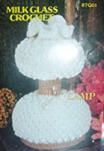 Annie's Pattern Club Milk Glass Crochet Lamp pattern #87Q01