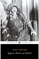 Iphigenia, Phaedra, Athaliah Kindle Edition