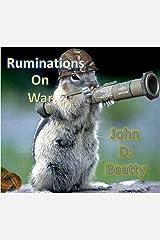 Ruminations On War Kindle Edition