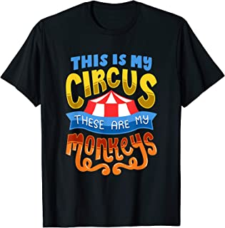 Best this is my circus these are my monkeys shirt Reviews