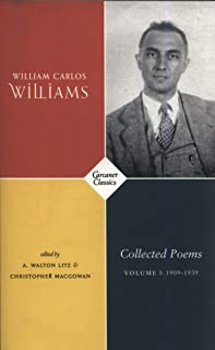 Collected Poems Volume I: 1909-1939