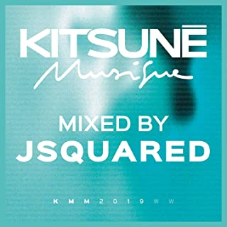 Kitsuné Musique Mixed by Jsquared