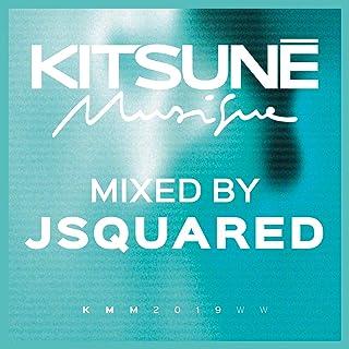 Kitsuné Musique Mixed by Jsquared