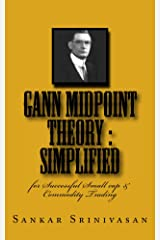Gann MidPoint Theory: Simple Mathematical calculations for small cap Intraday Trading (English Edition) eBook Kindle