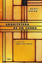 Arquitetura de Um Sonho (Em Portugues do Brasil)