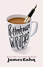 Rittenhouse Writers: Reflections on a Fiction Workshop