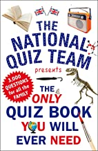 The Only Quiz Book You Will Ever Need