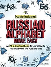 Sponsored Ad - Russian Alphabet Made Easy: An All-In-One Workbook To Learn How To Read And Write The Russian Script [Audio...