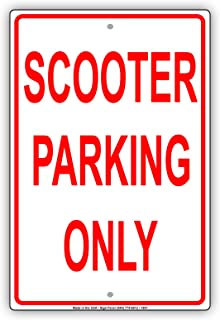 Scooter Parking Only Reserved Alert Caution Warning Notice Aluminum Metal Tin 8