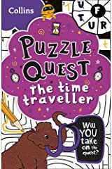 Puzzle Quest The Time Traveller: Solve more than 100 puzzles in this adventure story for kids aged 7+ Paperback