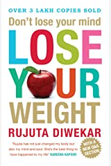 Don'T Lose Your Mind, Lose Your Weight Kindle Edition