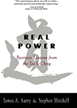 Real Power: Business Lessons From the Tao Te Ching