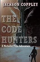 The Code Hunters: A Nicholas Foxe Adventure