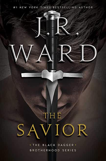 The Savior (The Black Dagger Brotherhood series)