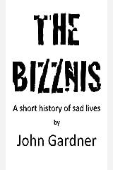 The Bizznis Kindle Edition