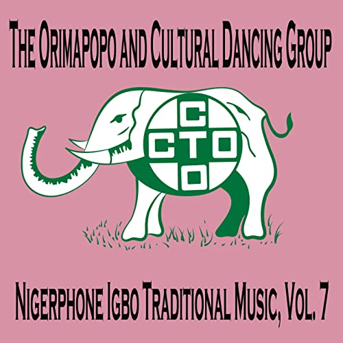 Nigerphone Igbo Traditional Music, Vol  7 [Clean] by The