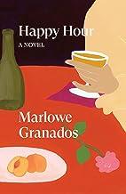 Happy Hour: A Novel