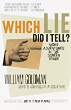 Which Lie Did I Tell?: More Adventures in the Screen Trade (Vintage)