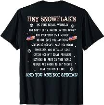 (print on back) Hey Snowflake the real world veteran shirt