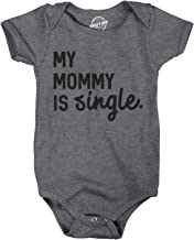 Crazy Dog T-Shirts Creeper My Mommy is Single Cute Baby Bodysuit Funny Single Mom Baby Clothes