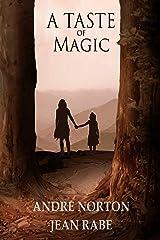A Taste of Magic Kindle Edition