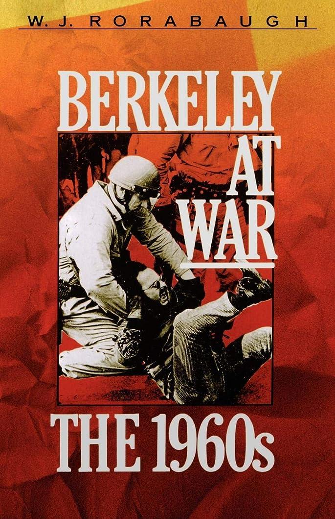 クロニクルであることコカインBerkeley at War: The 1960s