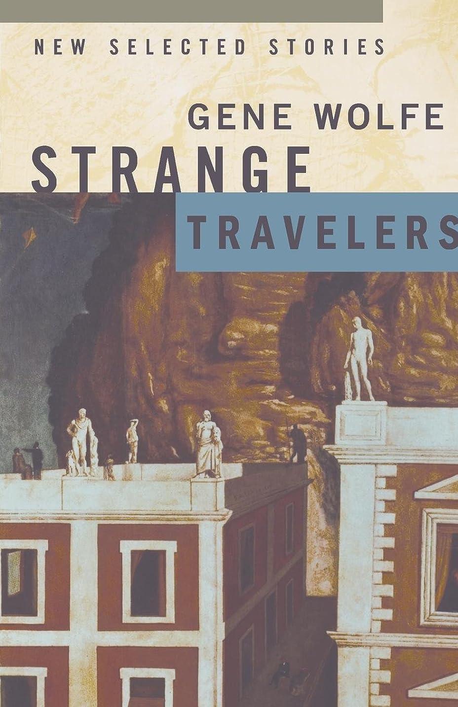 ディスカウント全員自分のためにStrange Travelers: New Selected Stories