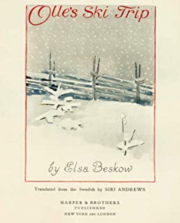 Ollie's Ski Trip- Swedish originally illustrated by Elsa Beskow (Olle's Ski Trip)