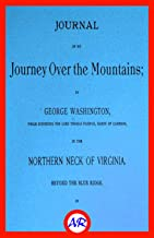 Journal of My Journey Over The Mountains (Illustrated)