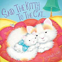 Said the Kitty to the Cat (Picture Storybooks)
