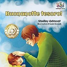 Buonanotte tesoro! (Italian Book for Kids): Goodnight, My Love! - Italian children's book