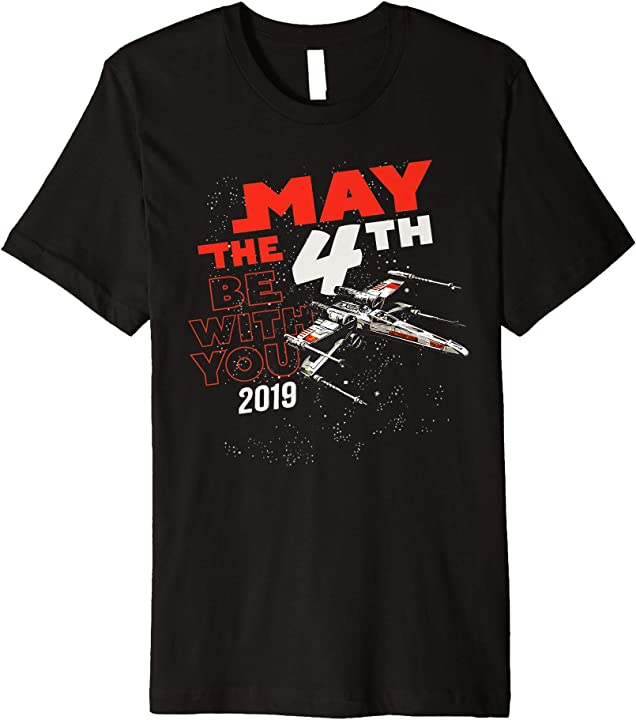 May The Fourth Be With You 2019: Star Wars May The 4th Be With You 2019 X-Wing Premium T