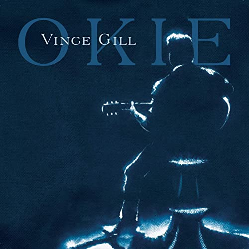 Vince Gill - 'Okie'