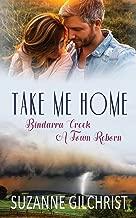 Take Me Home: Bindarra Creek A Town Reborn