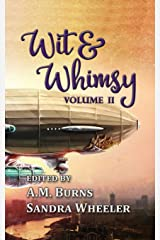 Wit & Whimsy: Volume 2 Paperback