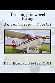 Teaching Tailwheel Flying: An Instructor's Toolkit