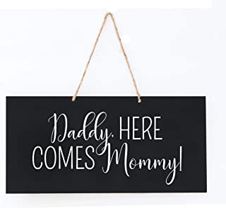 LifeSong Milestones Wedding Anniversary Engagement Decor Rope Signs for Reception and Ceremony for Bride and Groom Decorations (Daddy Here Comes Mommy)