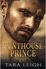 Penthouse Prince: A Billionaire Boss Romance (A New York City Romance Book 2) Kindle Edition