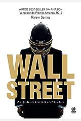 Wall Street: a Saga de um Brasileiro em Nova York Capa comum