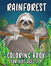 Rainforest Coloring Book For Kids Ages 2-4: Colouring Book Featuring Beautiful Forest Animals, Birds, Plants and Wildlife ...