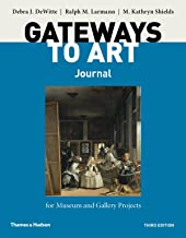 Gateways to Art's Journal for Museum and Gallery Projects (Third Edition)