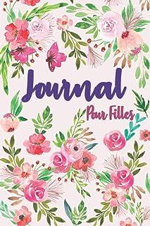 Journal pour Filles: Notebook pour filles, adolescentes et femmes. Journal intime..