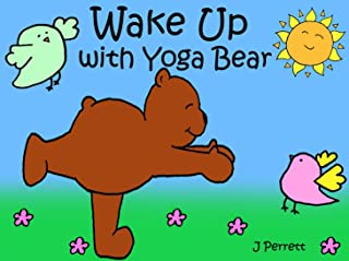 Wake Up with Yoga Bear: Yoga Bear's morning yoga routine (English Edition)