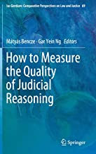 How to Measure the Quality of Judicial Reasoning (Ius Gentium: Comparative Perspectives on Law and Justice)
