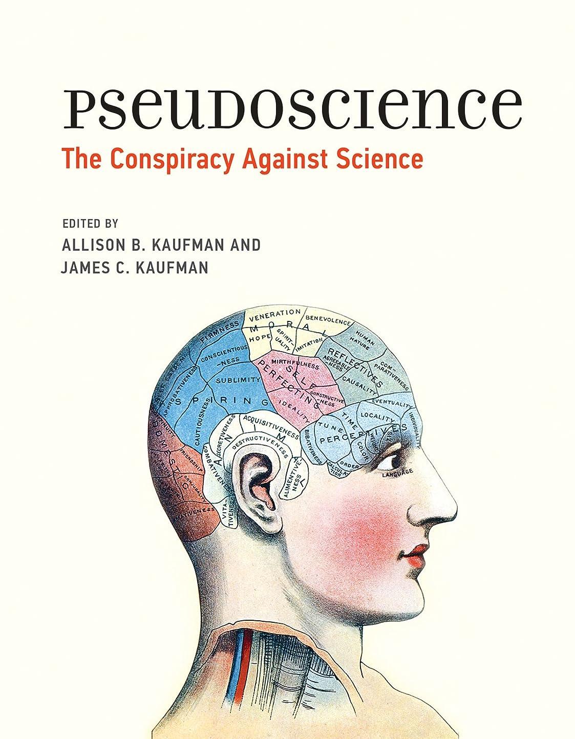絶滅失礼受け入れるPseudoscience: The Conspiracy Against Science (The MIT Press) (English Edition)