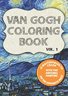 Van Gogh Coloring Book: 12 classics to draw with original paintings on side featuring Starry Night, Irisis and 10 more mas...