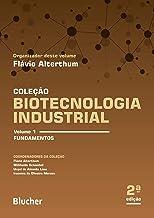 Biotecnologia Industrial: Fundamentos (Volume 1)