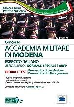 Permalink to Concorso Accademia Militare di Modena ufficiali esercito italiano. Teoria e test per la prova scritta di preselezione. Con software di simulazione PDF