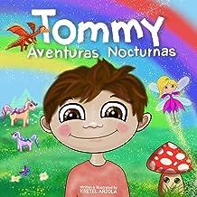 Tommy: Aventuras Nocturnas (Spanish Edition)